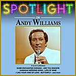 Andy Williams Spotlight On Andy Williams