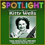 Kitty Wells Spotlight On Kitty Wells