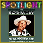 Gene Autry Spotlight On Gene Autry