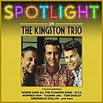 The Kingston Trio Spotlight On Kingston Trio