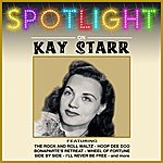 Kay Starr Spotlight On Kay Starr