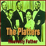 The Platters Heavenly Father