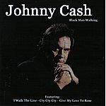 Johnny Cash Black Man Walking