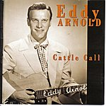 Eddy Arnold Cattle Call
