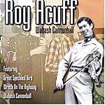 Roy Acuff Wabash Cannonball