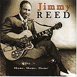 Jimmy Reed Shame Shame Shame