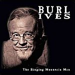 Burl Ives Singing Mountain Man