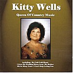 Kitty Wells Queen Of Country
