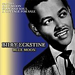 Billy Eckstine Blue Moon
