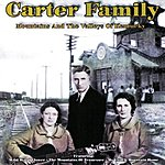 The Carter Family Mountains And Valleys