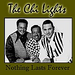 Chi-Lites Nothing Lasts For Ever