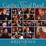 Gaither Vocal Band Gaither Vocal Band: Reunion Vol.2