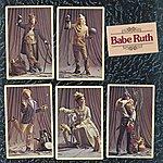Babe Ruth Babe Ruth (2007 Digital Remaster)