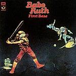 Babe Ruth First Base (2007 Digital Remaster)