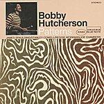 Bobby Hutcherson Patterns (1995 Digital Remaster)