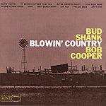Bud Shank Blowin' Country (1998 Digital Remaster)
