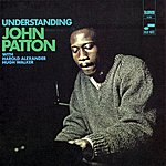Big John Patton Understanding