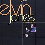 Elvin Jones At This Point In Time (Remix)