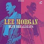 Lee Morgan Blue Break Beats