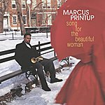 Marcus Printup Song For The Beautiful Woman
