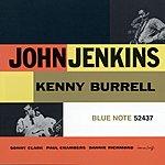 John Jenkins John Jenkins With Kenny Burrell (1996 Digital Remaster)