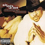 Sir Mix-A-Lot Daddy's Home