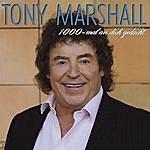 Tony Marshall 1000 Mal An Dich Gedacht