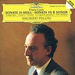 Maurizio Pollini Liszt: Sonata in B minor; Nuages gris; Unstern! Sinistre; La lugubre gondola; R.W.-Venezia