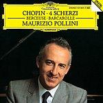 Maurizio Pollini Chopin: Scherzi; Berceuse; Barcarolle