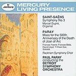 Marcel Dupré Saint-Saëns: Symphony No.3 / Paray: Mass for Joan of Arc