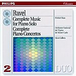 Werner Haas Ravel: Complete Music for Piano Solo/Piano Concertos