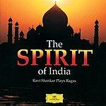 Ravi Shankar Traditional: The Spirit Of India