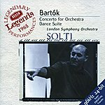 London Symphony Orchestra Bartók: Concerto for Orchestra; Dance Suite; The Miraculous Mandarin
