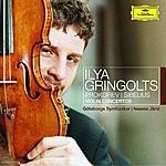 Ilya Gringolts Prokofiev: Violin Concerto No.1 / Sibelius: Humoresques Op.89; Violin Concerto