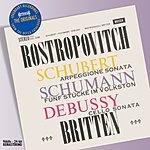 Mstislav Rostropovich Schubert/Schumann/Debussy: Works For Cello & Piano