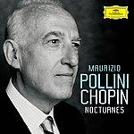 Maurizio Pollini Chopin: Nocturnes