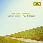 Gabrieli Consort & Players Road to Paradise