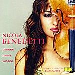 Nicola Benedetti Nicola Benedetti - Szymanowski/Chausson/Saint-Saens