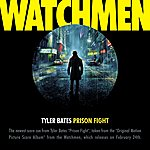 """Tyler Bates Prison Fight (From The Motion Picture """"Watchmen"""")"""