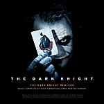 Hans Zimmer The Dark Knight: Remixes EP