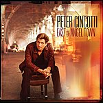 Peter Cincotti East Of Angel Town (US Version)