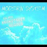 Modern System (In My) Backstreet Heaven