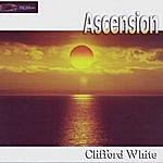 Clifford White Ascension