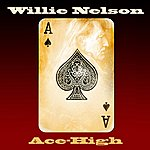 Willie Nelson Ace-High
