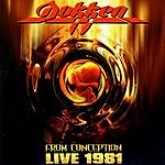 Dokken From Conception - Live 1981