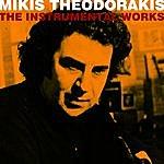 Mikis Theodorakis The Instrumental Works