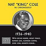 Nat King Cole Complete Jazz Series 1936 - 1940