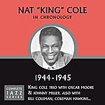 Nat King Cole Complete Jazz Series 1944 - 1945