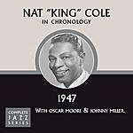 Nat King Cole Complete Jazz Series 1947 Vol. 1