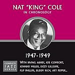 Nat King Cole Complete Jazz Series 1947 - 1949